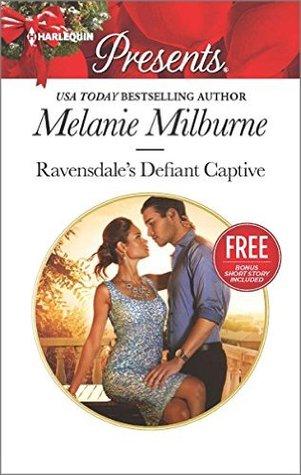 Ravensdale's Defiant Captive by Melanie Milburne