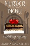 Murder On The Menu: A Romantic Comedy Culinary Cozy Mystery (A Celebrity Mystery Book 1)