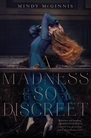 [ARC Review] A Madness so Discreet by Mindy McGinnis