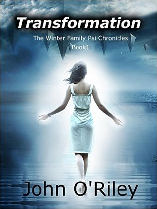 Transformation (The Winters Family Psi Chronicles, #1)