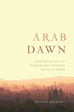 An Arab Dawn by Bessma Momani