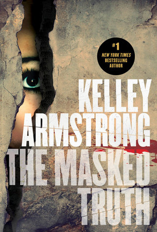 Book Review: The Masked Truth by Kelley Armstrong