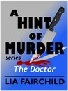 The Doctor (A Hint of Murder #2)