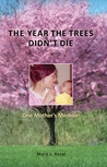 The Year The Trees Didn't Die