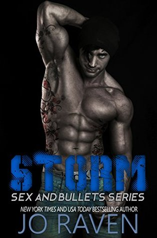Storm (Sex and Bullets #1)