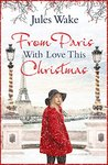 With Love From Paris This Christmas