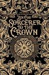 Sorcerer to the Crown (Sorceror Royal, #1)