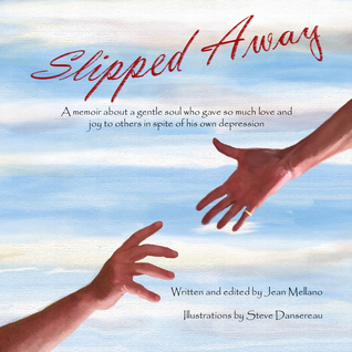 Slipped Away by Jean Mellano