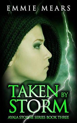 Review: Taken by Storm by Emmie Mears (@Mollykatie112, @EmmieMears)