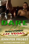 Dare Me (1 Night Stand, #111; Steele Brothers Trilogy, #3)