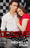 Deceive (Declan Reede: The Untold Story, #2)