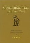 Guillermo Tell = Wilhelm Tell