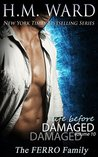 Life Before Damaged, Volume 10: The Ferro Family (Life Before Damaged, #10)