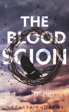 The Blood Scion (The Scion Legacy, #1)