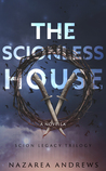 The Scionless House (The Scion Legacy, #.5)