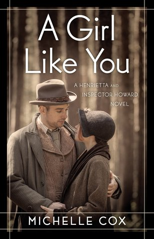 A Girl Like You: A Henrietta and Inspector Howard Novel