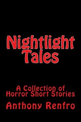 Nightlight Tales by Anthony Renfro