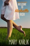 Welcome to Hickville High (Hickville High, #1)