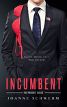 Incumbent (Prescott Series: Book 1)