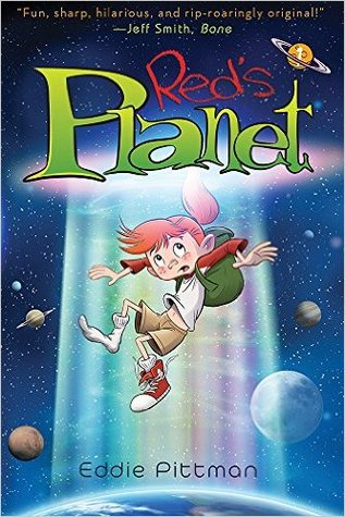 Red's Planet: Book 1: A World Away from Home
