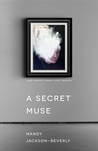 A Secret Muse (Book 1)
