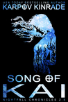 Song of Kai (The Nightfall Chronicles, #2.5)
