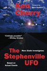 Marc Slade Investigates: The Stephenville UFO