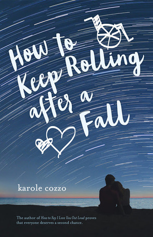 ARC Review: How To Keep Rolling After a Fall by Karole Cozzo