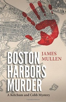 Boston Harbors Murder by James Mullen