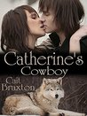 Catherine's Cowboy ( Western Romance )