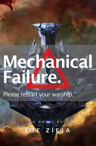 Mechanical Failure (Epic Failure #1) - Joe Zieja