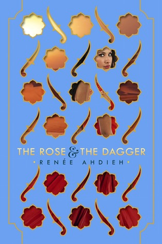 The Rose & the Dagger (The Wrath & the Dawn, #2)