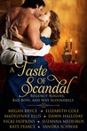 A Taste of Scandal: Regency Rogues, Bad Boys, and Sexy Scoundrels