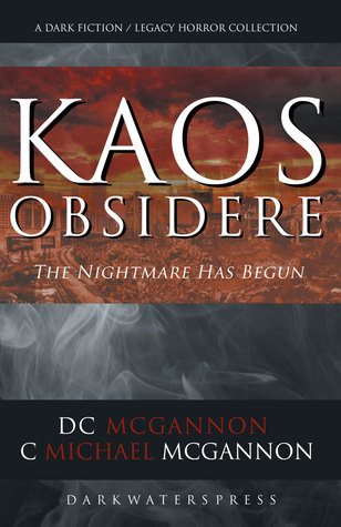 KAOS Obsidere by D.C. McGannon