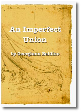 An Imperfect Union by Georgiann Baldino