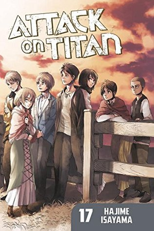 Attack on Titan, Vol. 17 (Attack on Titan, #17)
