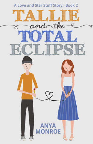 Tallie and the Total Eclipse (Love and Star Stuff #2)