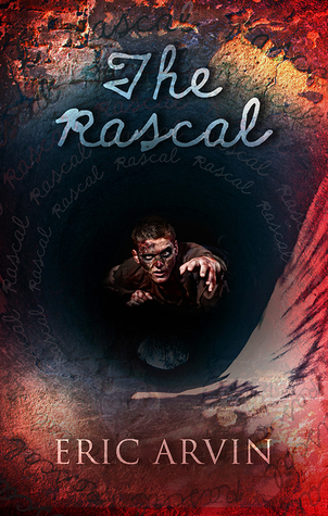 Recent Release Review:  The Rascal by Eric Arvin