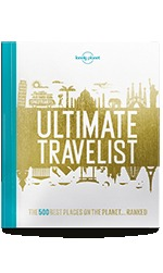 Lonely Planet's Ultimate Travelist: The 500 Best Places on the Planet... Ranked