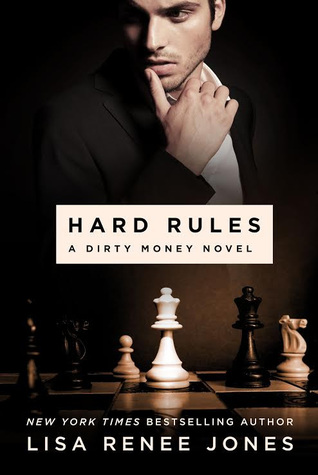 ARC Review: Hard Rules (Dirty Money #1) by Lisa Renee Jones