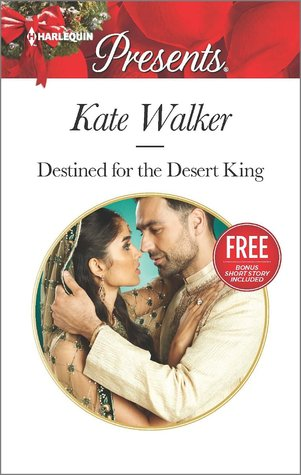 Destined for the Desert King (Rhastaan Royals #1) with Bonus ... by Kate Walker