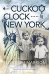 Cuckoo Clock - New York: Esther's Story (Unbroken Bonds)