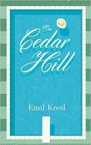 On Cedar Hill by Emil Kresl