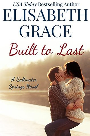{Review} Built to Last by Elisabeth Grace (with Giveaway)