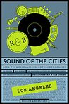 Sound of the Cities - Los Angeles: Eine Popmusikalische Entdeckungsreise