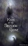 The Mark of the Shadow Grove
