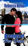 Dreams of Her Own (Dreams Come True Series, #3)