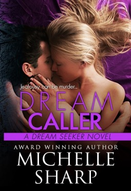 Dream Caller (Dream Seeker, #3)