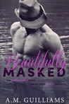 Beautifully Masked (The Beautifully Series #3)