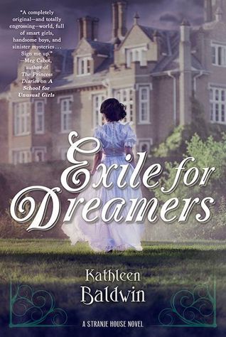 Exile for Dreamers (Stranje House, #2)